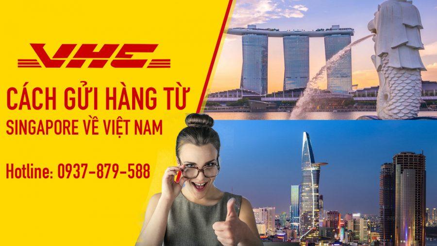 cách gửi hàng singapore về việt nam