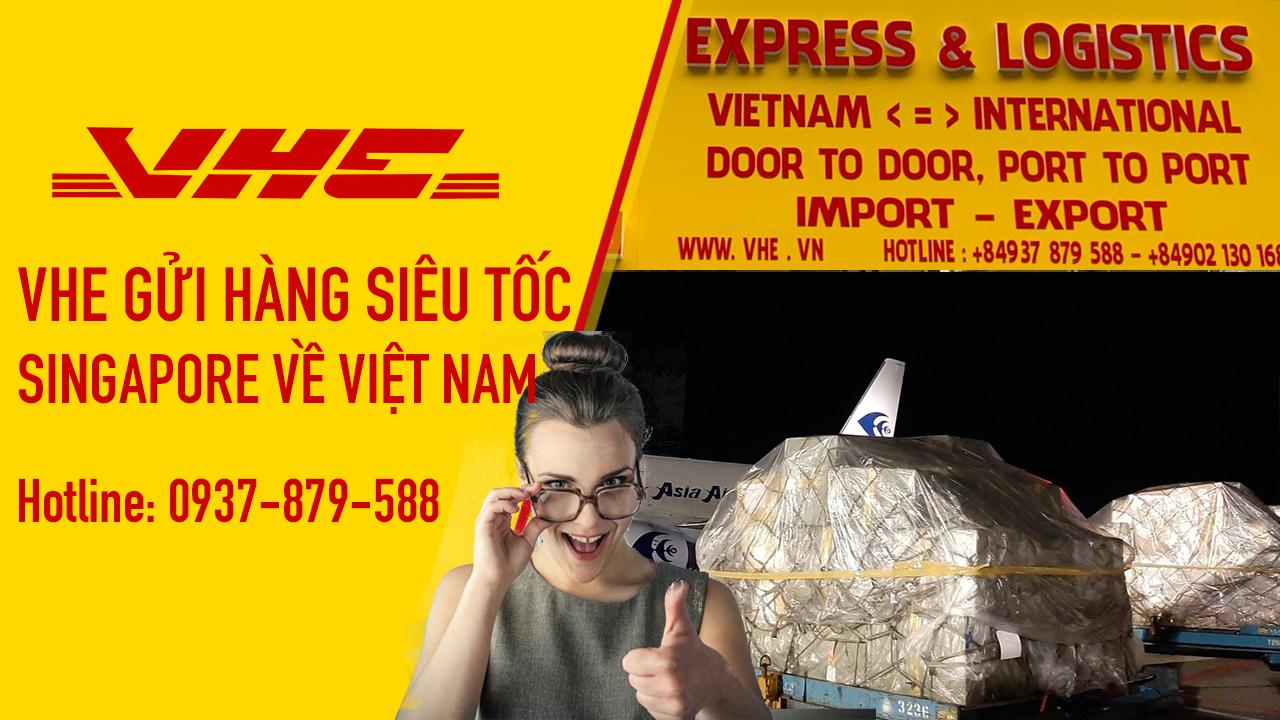 VHE - Đơn vị chuyên gửi hàng đi Sing bằng đường bay siêu tốc